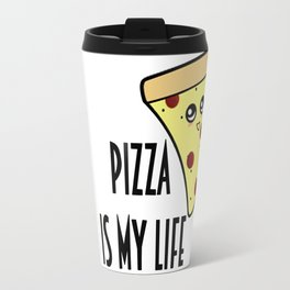 Pizza is my life Travel Mug