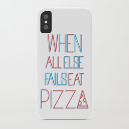 backup plan: pizza iPhone Case
