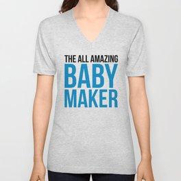 Amazing Baby Maker Funny Quote Unisex V-Neck