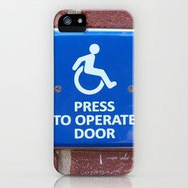 Press To Operate Door iPhone Case