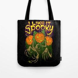 I Like It Spooky Tote Bag