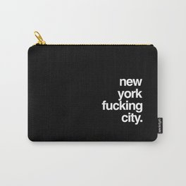New York Fucking City Carry-All Pouch