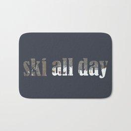 ski all day Bath Mat