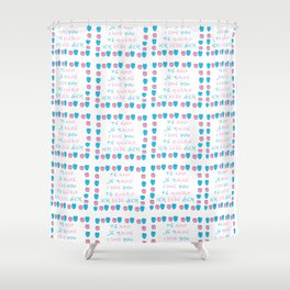 je t'aime 6-i love you,je t'aime,te amo,te quiero,ich liebe dich,love,romantism,romantic,heart,cute Shower Curtain