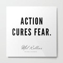 57  | Mel Robbins Quotes | 190802 Metal Print