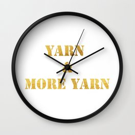 Yarn & More Yarn in Gold Wall Clock