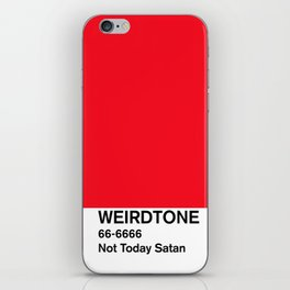 Not Today Satan Red iPhone Skin