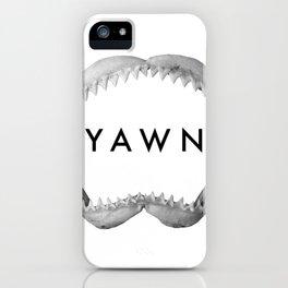 Yawn iPhone Case