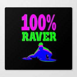 100% RAVER Canvas Print