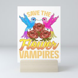 Save The Flower Vampires Adorable Hummingbird Pun Mini Art Print
