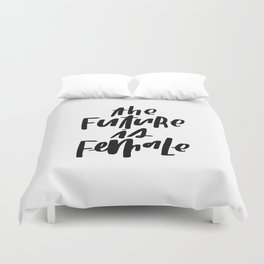 The Future is Female Duvet Cover