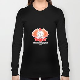 Buddha saying Namaste while sitting on a sacred lotus. Long Sleeve T-shirt