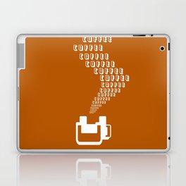 Coffee Coffee Coffee Laptop & iPad Skin