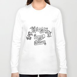 Vicious and Romantic Long Sleeve T-shirt