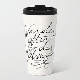 Wander Often Wonder Always™ Metal Travel Mug