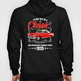 Birthday Shirt I'm not Old I'm a Classic Living Legend 1935 Hoody