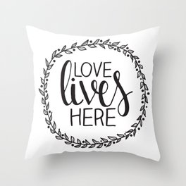 Love Lives Here - Family Decor Throw Pillow