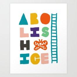 Abolish Ice Art Print