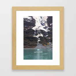 Let's Chill Humorous Get Together Greeting Card Framed Art Print