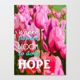 hope in nature, positive quote Canvas Print