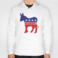 vermont Hoodies featuring Vermont Democrat Donkey by Democrat
