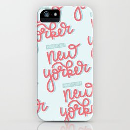 Proud to be a New Yorker iPhone Case