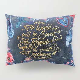 Saved by the Dreamers Pillow Sham