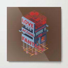 Love without Action Is Fantasy Metal Print