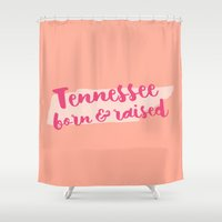 tennessee Shower Curtains featuring Tennessee Born And Raised by Allyson Johnson