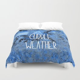 Cuddle Weather Duvet Cover