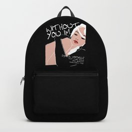 Without You I'm Backpack