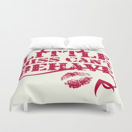 Little Miss Can't Behave with a Kiss Print Duvet Cover