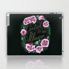 Control is an illusion Laptop & iPad Skin