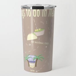 Things to do in Mexico Travel Mug
