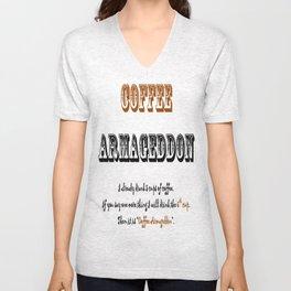 """""""Coffee Armageddon""""  Unisex V-Neck"""