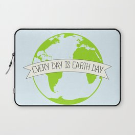 Every Day is Earth Day Laptop Sleeve