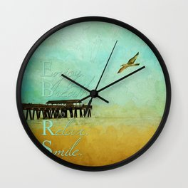 Enjoy Breathe Relax Smile ~ Tybee Island Pier ~ Ginkelmier Inspired Wall Clock
