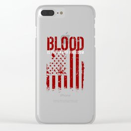 Blood Is The Ink Of Freedom Veterans Patriotic Clear iPhone Case