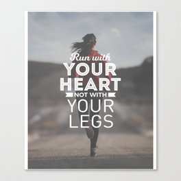 Run With Your Heart Canvas Print