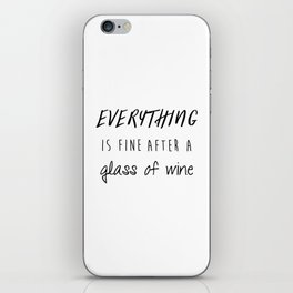 Fine with Wine iPhone Skin