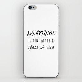 Fine with Wine iPhone Skin