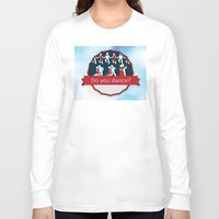 dancing Long Sleeve T-shirts featuring Dancing by Pavlo Tereshin