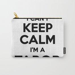 I cant keep calm I am a TABOR Carry-All Pouch