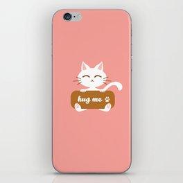 Hug Me Nyanko iPhone Skin
