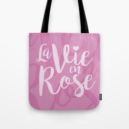 La vie en rose (pink mood) Tote Bag