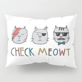 Check Meowt Pillow Sham