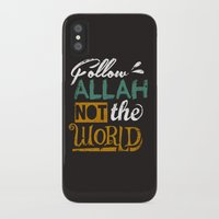 islam iPhone & iPod Cases featuring Follow Allah Not The World by Berberism Lifestyle