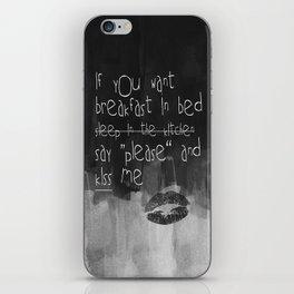 ...say please & kiss me iPhone Skin