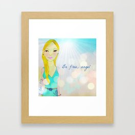 Be Free, Angel Muse Mantra Framed Art Print