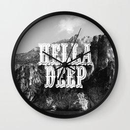 Hella Deep Wall Clock